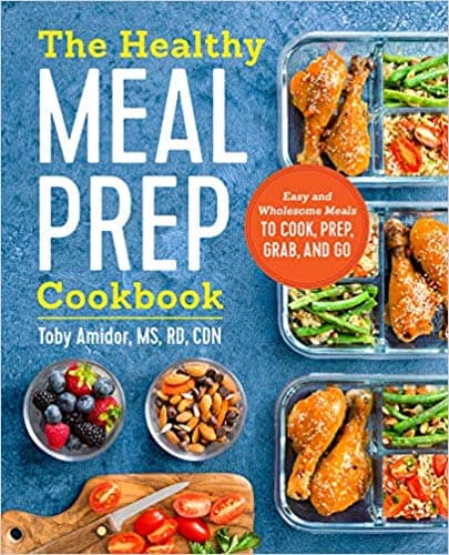 The Healthy Meal Prep Cookbook (Kindle Edition & Paperback) by Toby Amidor