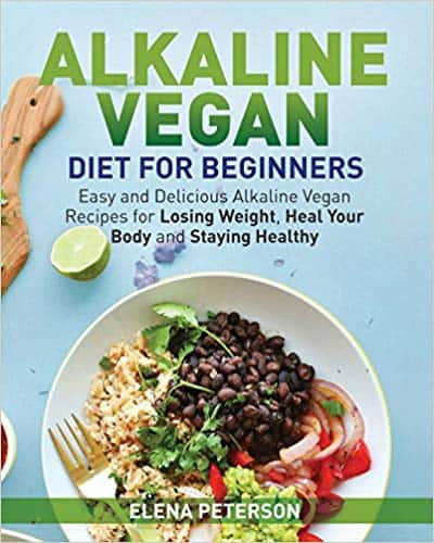 Alkaline Vegan Diet for Beginners (Paperback & Kindle Edition) by Elena Peterson